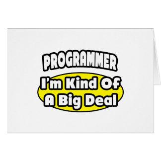 Programmer = Kind of a Big Deal Greeting Card