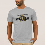Programmer Rock Star by Night T-Shirt