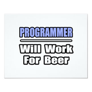 Programmer...Will Work For Beer Custom Invites