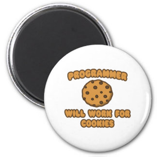 Programmer .. Will Work for Cookies 2 Inch Round Magnet