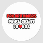 Programmers Make Great Lovers Round Stickers