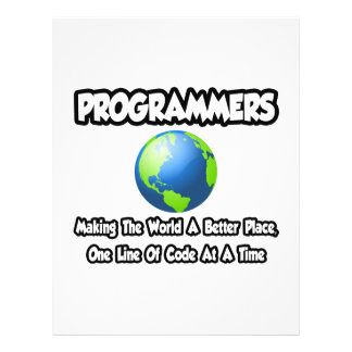 Programmers...Making the World a Better Place Custom Flyer