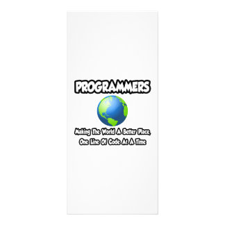 Programmers...Making the World a Better Place Customized Rack Card