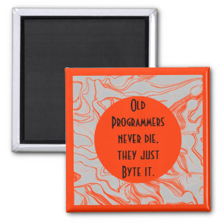 programmers never die humor 2 inch square magnet