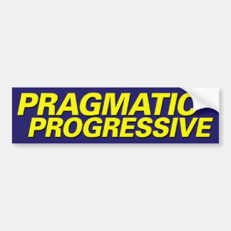 Progresista pragmático pegatina para auto