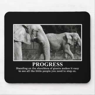 Progress by Standing on the Shoulders of Giants Mouse Pad