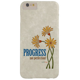 Progress, not perfection! (recovery quote) barely there iPhone 6 plus case