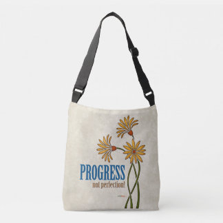 Progress, not perfection! (recovery quote) crossbody bag