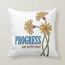 Progress, not perfection! (recovery quote) throw pillow