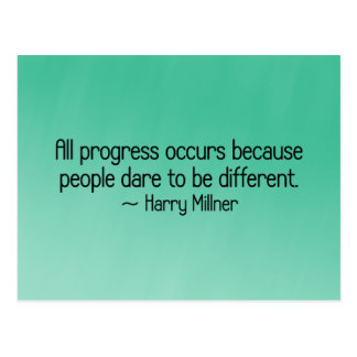Progress occurs because people dare to be differen postcard