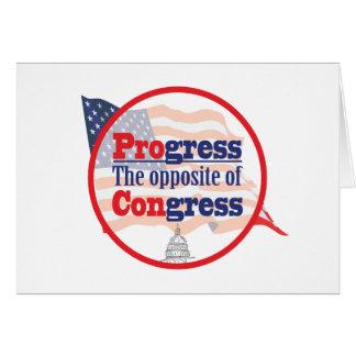 Progress.  The Opposite of Congress Card