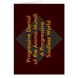 Progressive Denial of the Anima Mundi The MUSEUM Greeting Card