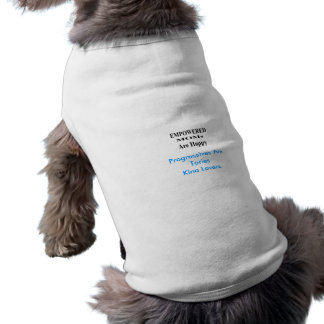 Progressives Are Tories King Lovers Doggie Tee Shirt