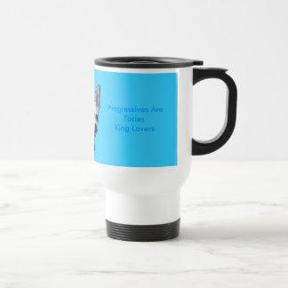 Progressives Are Tories King Lovers Coffee Mug