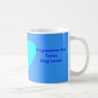 Progressives Are Tories King Lovers Mug