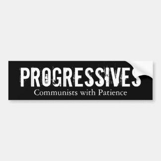 Progressives: Communists with Patience (On Black) Car Bumper Sticker