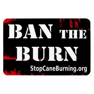 Prohíba el imán de la quemadura