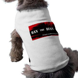 Prohíba la camiseta del perrito de la quemadura playera sin mangas para perro