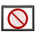 Prohíba o símbolo de la prohibición - añada la calendarios
