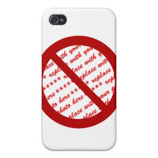 Prohíba o símbolo de la prohibición - añada la iPhone 4 protectores