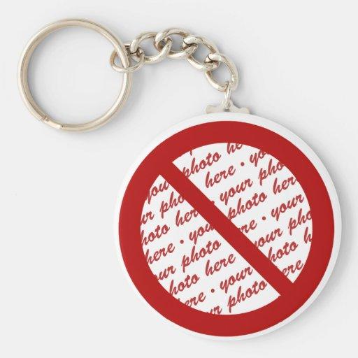 Prohíba o símbolo de la prohibición - añada la llaveros