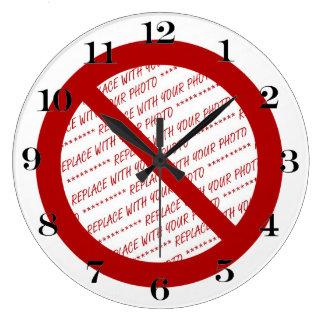 Prohíba o símbolo de la prohibición - añada la relojes