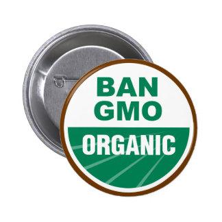 Prohibición GMO orgánico Pin