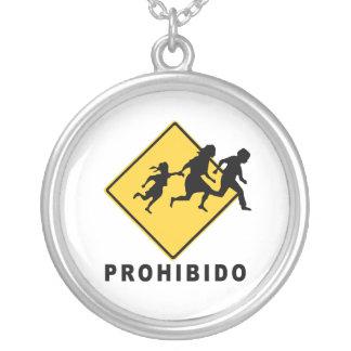 Prohibido Colgante Redondo