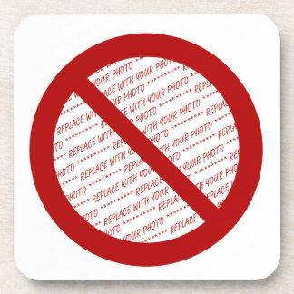 Prohibit or Ban Symbol - Add Image Drink Coaster