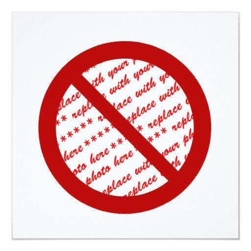 Prohibit or Ban Symbol - Add Image Invitation