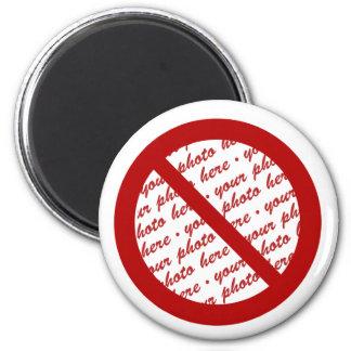 Prohibit or Ban Symbol - Add Image 2 Inch Round Magnet