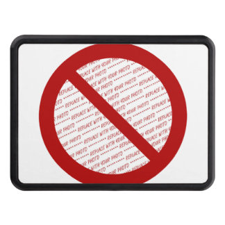 Prohibit or Ban Symbol - Add Image Tow Hitch Covers