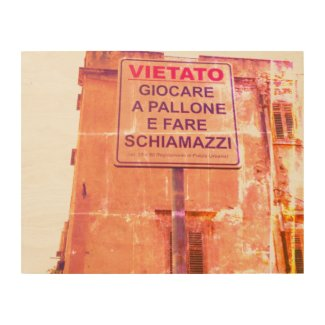 Prohibited in a Piazza in Bagheria Sicily