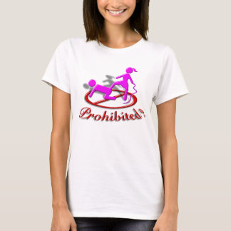 Prohibited T-Shirt