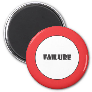 Prohibiting failure sign 2 inch round magnet