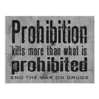 Prohibition Kills More Than What Is Prohibited Poster