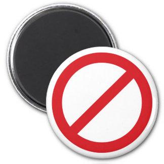 Prohibition Sign/No Symbol 2 Inch Round Magnet