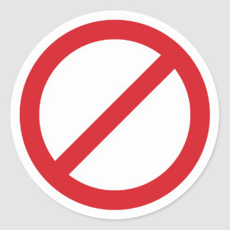 Prohibition Sign/No Symbol Classic Round Sticker