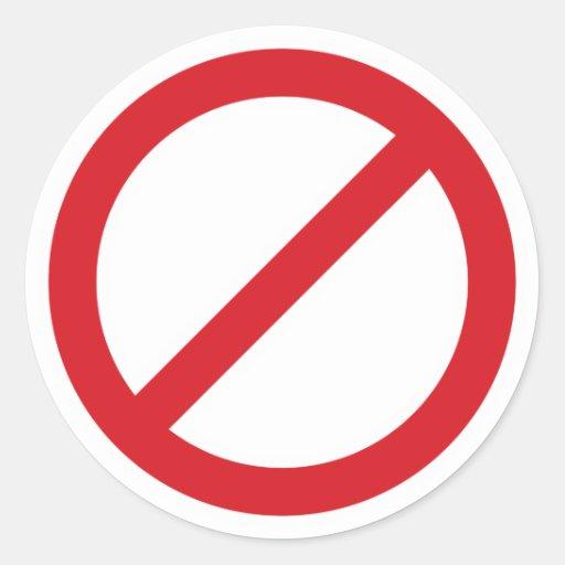 Prohibition Sign/No Symbol Round Stickers