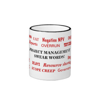 Project Management Swear Words Funny But Annoying Ringer Coffee Mug