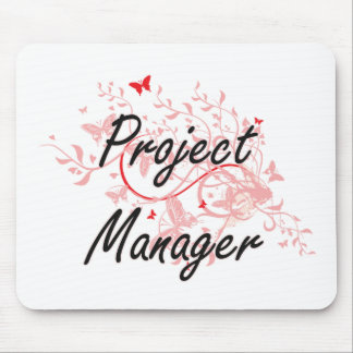 Project Manager Artistic Job Design with Butterfli Mouse Pad