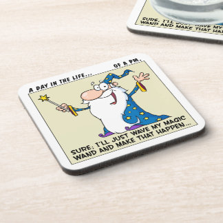 Project Manager Magical Powers Coaster