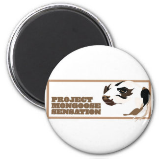 Project Mongoose Sensation 2 Inch Round Magnet