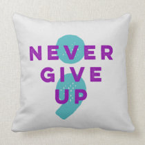 Project Semicolon Never Give Up Suicide Prevention Throw Pillow