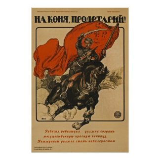 Proletarian Get On Your Horse! ~ Soviet Union 1920 Poster