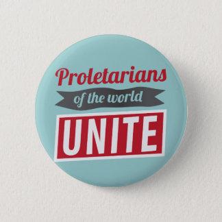 Proletarians of the world UNITE Pinback Button