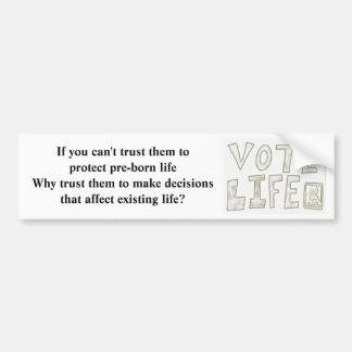 Prolife, Vote Life bumper sticker