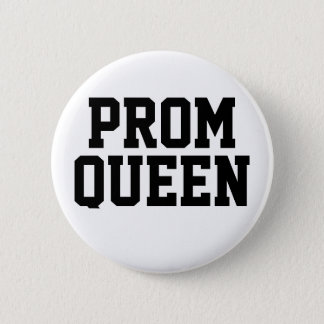 Prom Queen Button