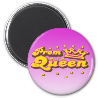 Prom Queen Magnet