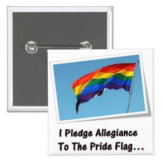 Prometo lealtad a la bandera del orgullo… pin cuadrado